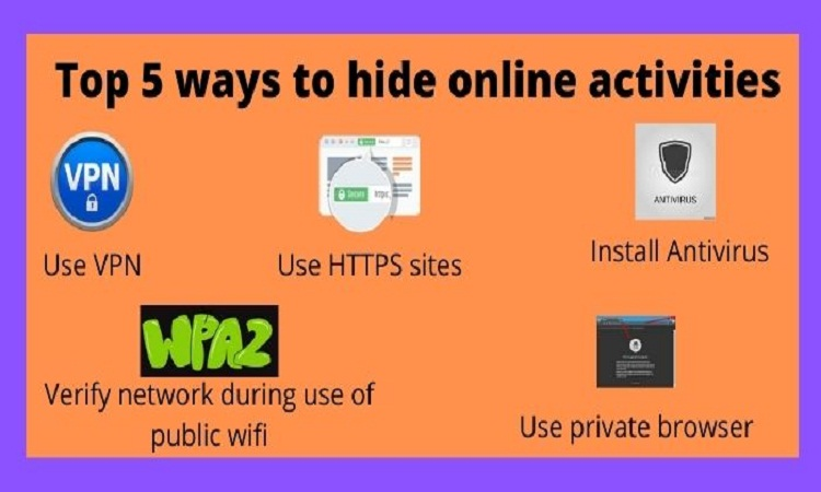 Top 5 ways to hide online activities