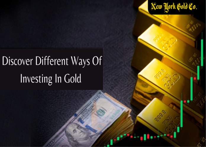 Discover Different Ways Of Investing In Gold